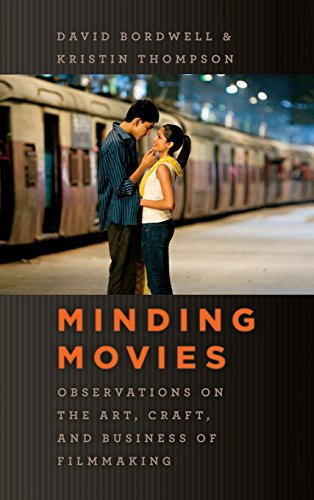 Minding Movies: Observations on the Art, Craft, and Business of Filmmaking