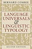 Language Universals and Linguistic Typology : Syntax and Morphology - book cover picture