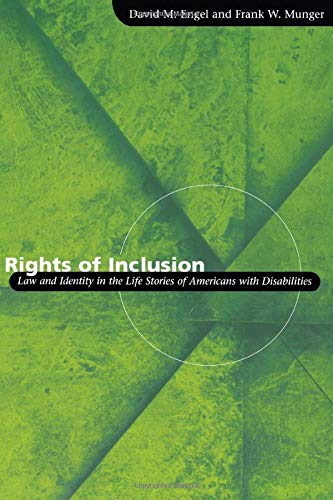 Rights of Inclusion: Law and Identity in the Life Stories of Americans with Disabilities