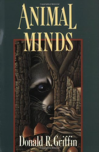 Animal Minds, by Griffin, DR