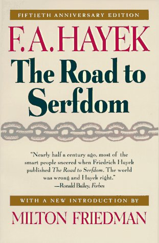 805. The Road to Serfdom: Fiftieth Anniversary Edition