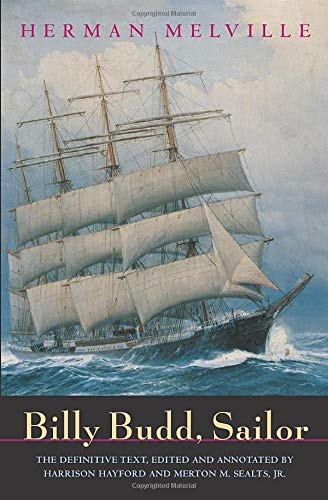 Billy Budd, Sailor (An Inside Narrative Reading Text and Genetic Text), Melville, Herman