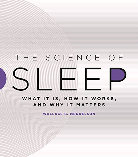 The Science of Sleep by  Wallace B. Mendelson