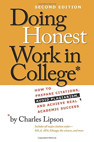Home citing your sources writing styles research guides at doing honest work in college how to prepare citations avoid plagiarism and achieve real academic success by charles lipson ccuart Images