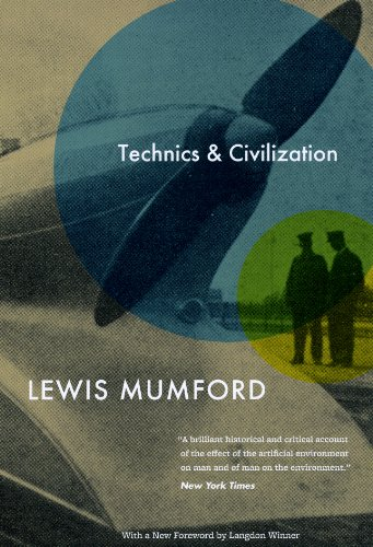 Technics and Civilization