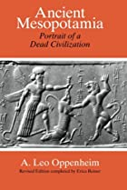 Ancient Mesopotamia: Portrait of a Dead Civilization by A. Leo Oppenheim