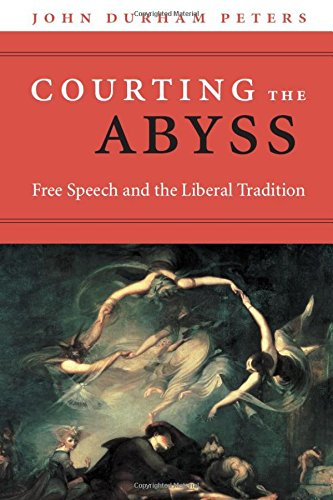Courting the Abyss : Free Speech and the Liberal Tradition