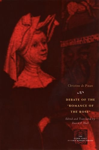 Debate of the Romance of the Rose (The Other Voice in Early Modern Europe)
