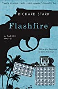 Flashfire by Richard Stark and Terry Teachout