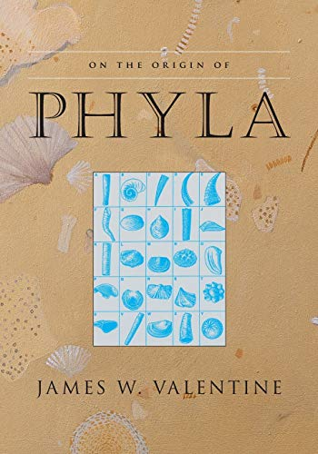 On the Origin of Phyla, by Valentine, James W.