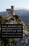 Film, memory and the legacy of the Spanish Civil War : resistance and guerrilla, 1936-2010