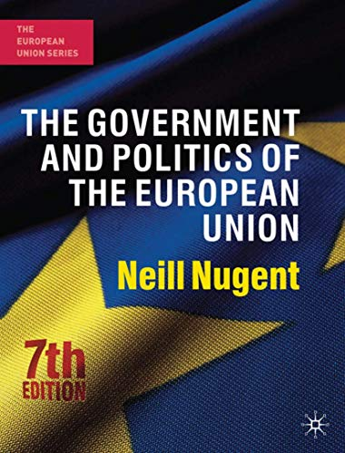 The Government and Politics of the European Union: Seventh Edition (European Union (Hardcover Adult))
