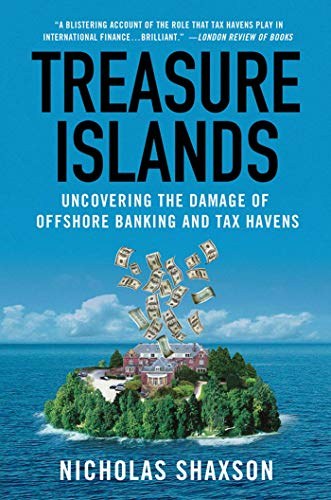 278. Treasure Islands: Uncovering the Damage of Offshore Banking and Tax Havens