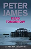 Dead Tomorrow, Peter James