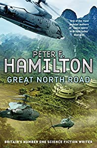 "Cover & Synopsis: ""Great North Road"" By Peter F. Hamilton"