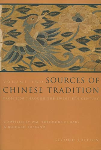 PDF Sources of Chinese Tradition Vol 2 From 1600 Through the Twentieth Century Introduction to Asian Civilizations