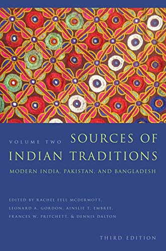 PDF Sources of Indian Traditions Modern India Pakistan and Bangladesh Introduction to Asian Civilizations Volume 2