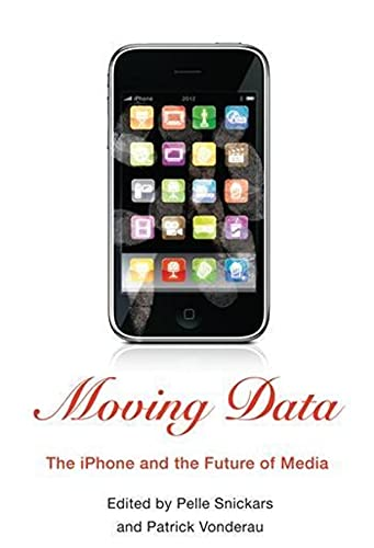 Moving Data: The iPhone and the Future of Media