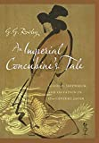 An imperial concubine's tale : scandal, shipwreck, and salvation in seventeenth-century Japan