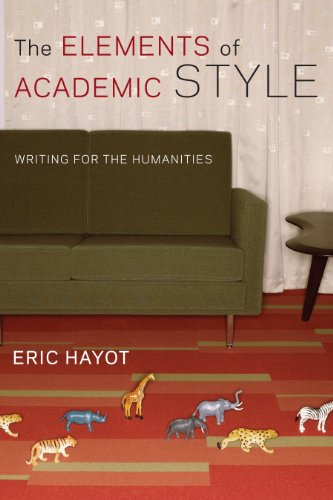 Pdf The Elements Of Academic Style Writing For The Humanities