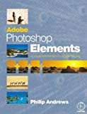 Adobe Photoshop Elements : A Visual Introduction to Digital Imaging