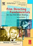 Film Directing Fundamentals : See Your Film Before Shooting - book cover picture
