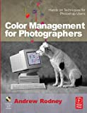 Color Management for Photographers : Hands on Techniques for Photoshop Users