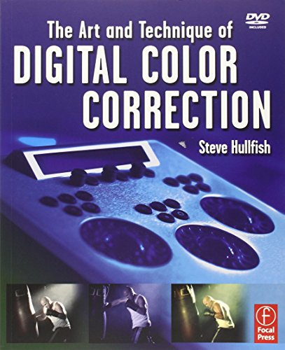 The Art and Technique of Digital Color Correction