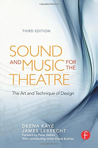 Sound and music for the theatre : the art and technique of design