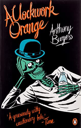 A Clockwork Orange. Anthony Burgess (Penguin Essentials)
