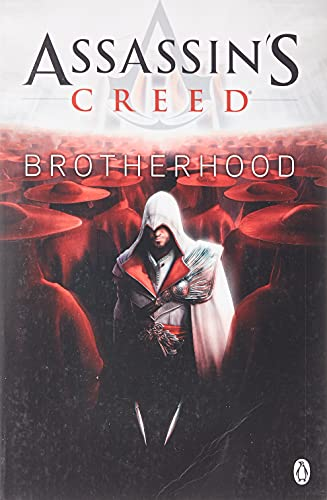 Brotherhood (Assassin's Creed (Unnumbered))