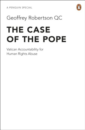 The Case of the Pope, by Robertson, Geoffrey QC