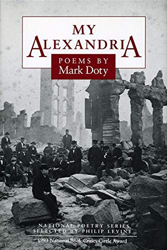 My Alexandria: POEMS (National Poetry Series), Doty, Mark