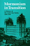 Mormonism in Transition: A History of the Latter-Day Saints, 1890-1930 - book cover picture