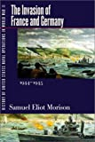 History of United States Naval Operations in World War II: The Invasion of France and Germany, 1944-1945