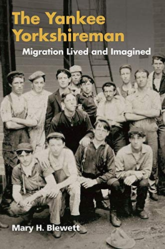 Yankee Yorkshireman: Migration Lived and Imagined