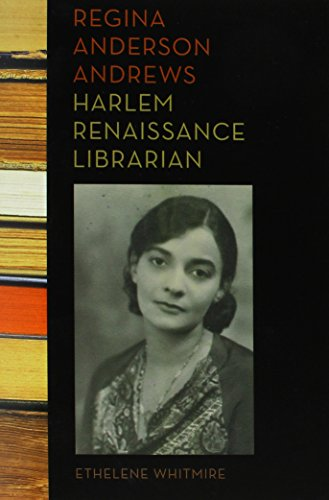cover art for Regina Anderson Andrews, Harlem Renaissance Librarian