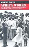Africa Works: Disorder As Political Instrument (African Issues) - book cover picture