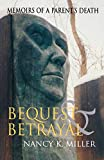 Bequest and Betrayal