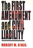 The First Amendment and Civil Liability
