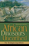 African Dinosaurs Unearthed: The Tendaguru Expeditions