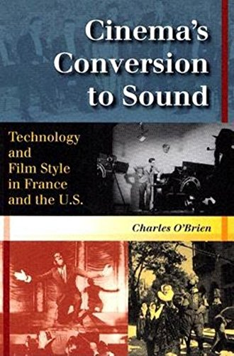 PDF Cinema s Conversion to Sound Technology and Film Style in France and the U S