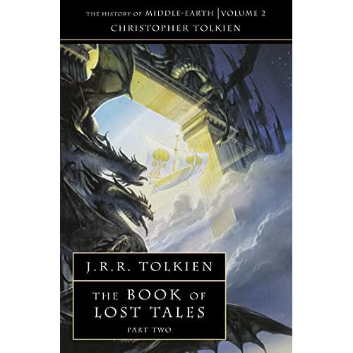 The History of Middle-earth (2) - The Book of Lost Tales 2: Pt. 2