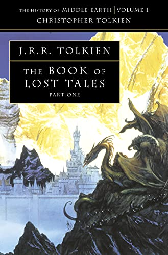 Book of Lost Tales (History of Middle Earth) (Pt. 1)
