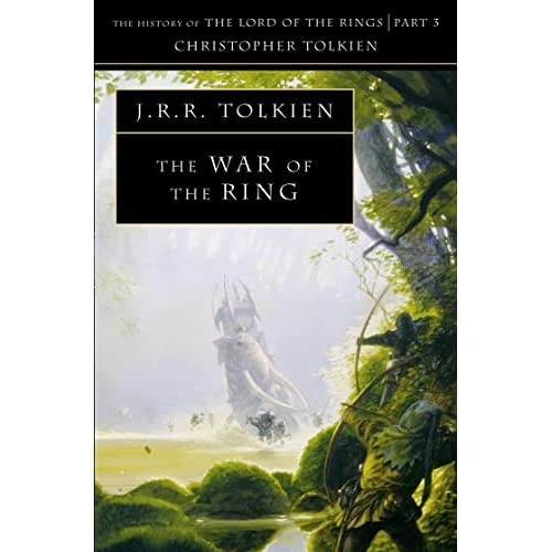 The History of Middle-earth (8) - The War of the Ring