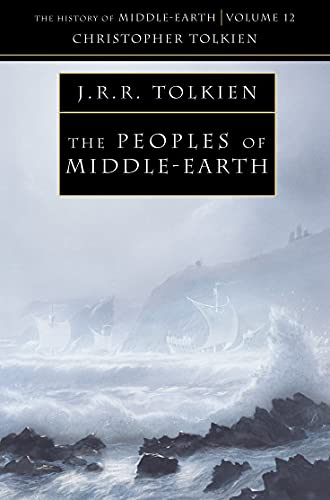 Peoples of Middle-Earth (History of Middle-Earth)