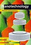 Nanotechnology: Research and Perspectives by BC Crandall (Editor), James Lewis (Editor)
