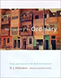The Structure of the Ordinary: Form and Control in the Built Environment - book cover picture