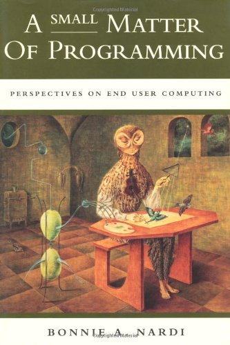 577. A Small Matter of Programming: Perspectives on End User Computing