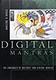 Digital Mantras: The Language of Abstract and Virtual Worlds